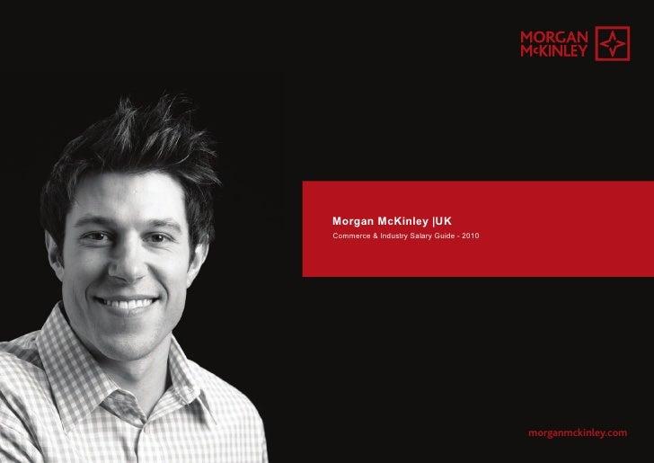 Morgan McKinley |UK Commerce & Industry Salary Guide - 2010                                               morganmckinley.c...
