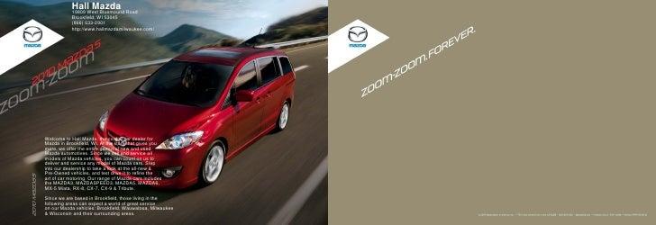 Hall Mazda             19809 West Bluemound Road             Brookfield, WI 53045             (866) 633-2901             h...