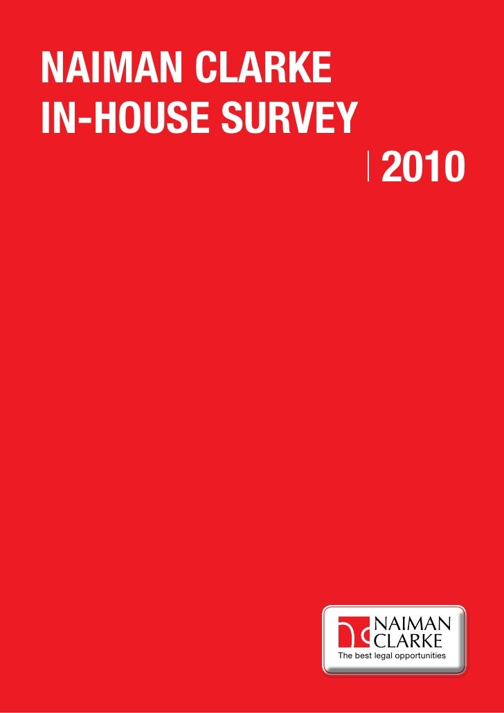 NAIMAN CLARKEIN-HOUSE SURVEY                         2010              The best legal opportunities