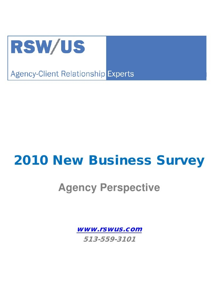 2010 New Business Survey       Agency Perspective           www.rswus.com          513-559-3101