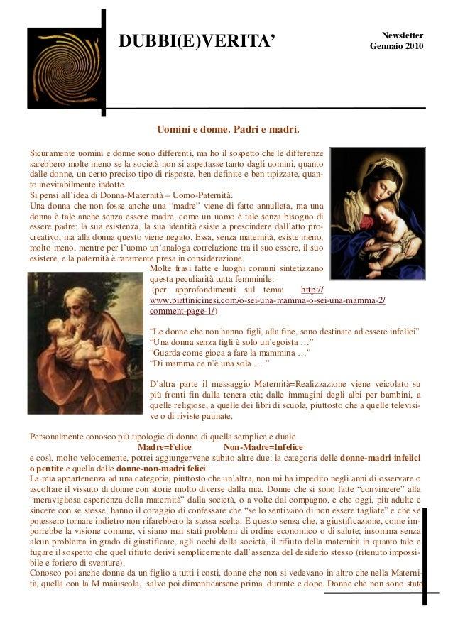 Newsletter                        DUBBI(E)VERITA'                                                          Gennaio 2010   ...
