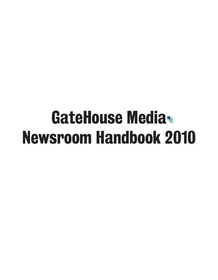 2010 GateHouse Media Newsroom Handbook