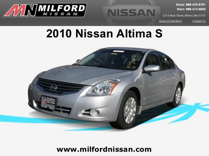 Used 2010 Nissan Altima S - Milford Nissan Worcester, MA