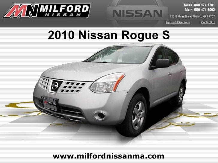 www.milfordnissanma.com 2010 Nissan Rogue S