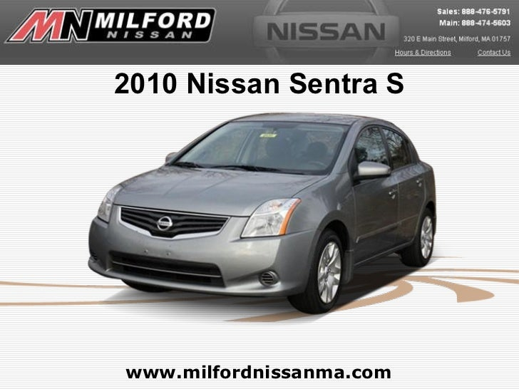 Used 2010 Nissan Sentra S - Milford Nissan Worcester, MA
