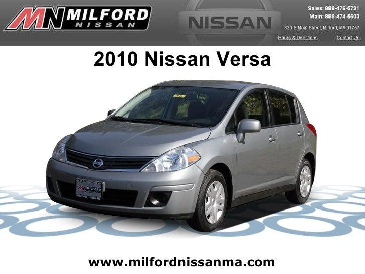 www.milfordnissanma.com 2010 Nissan Versa
