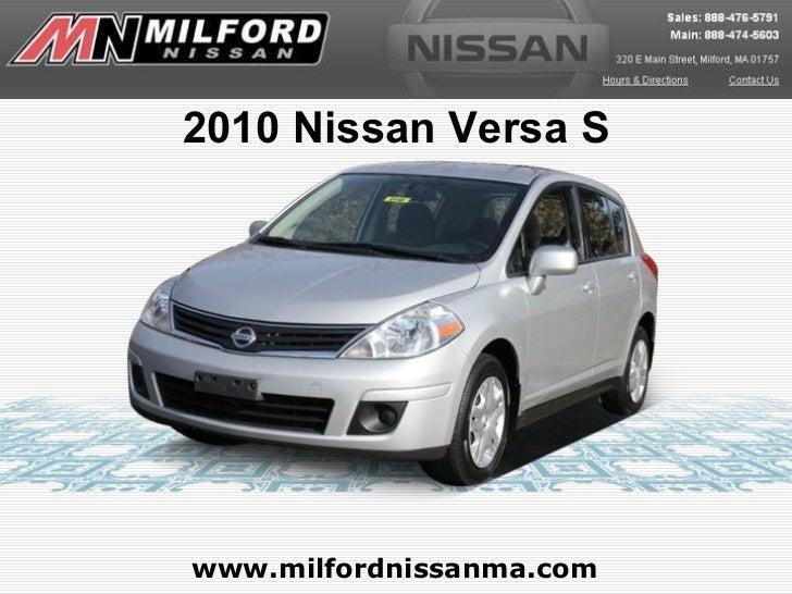 www.milfordnissanma.com 2010 Nissan Versa S