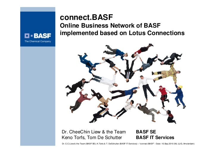 connect.BASF Online Business Network of BASF implemented based on Lotus Connections     Dr. CheeChin Liew & the Team      ...