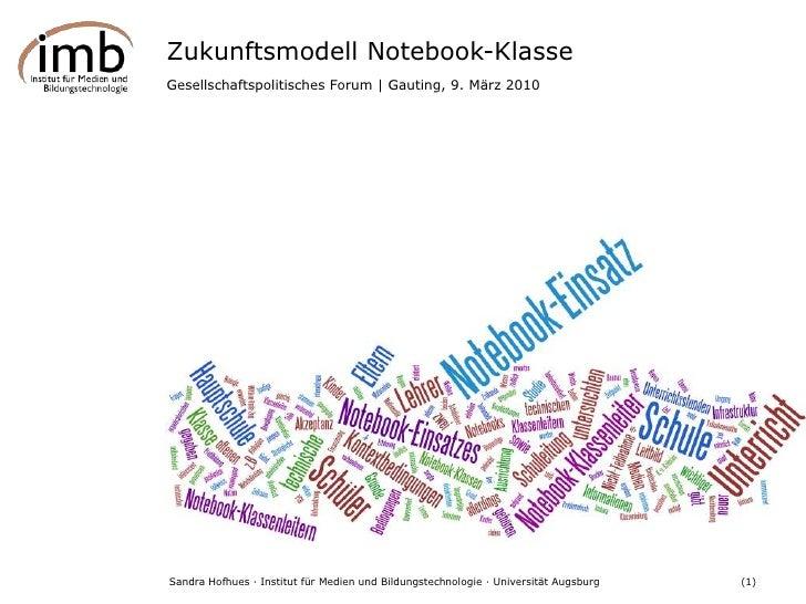 Zukunftsmodell Notebook-Klasse<br />Gesellschaftspolitisches Forum | Gauting, 9. März 2010<br />