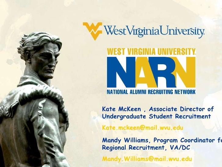 Kate McKeen , Associate Director of Undergraduate Student Recruitment [email_address]   Mandy Williams, Program Coordinato...