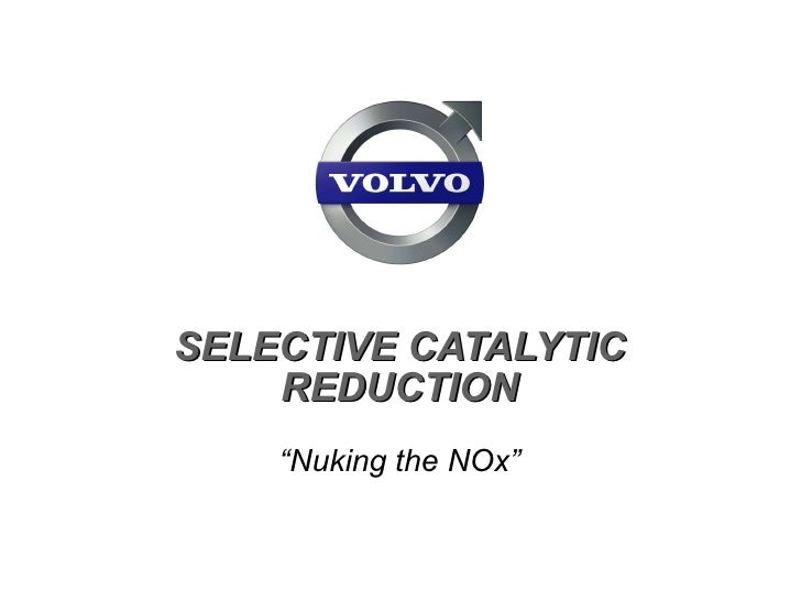 """SELECTIVE CATALYTIC REDUCTION """" Nuking the NOx"""""""