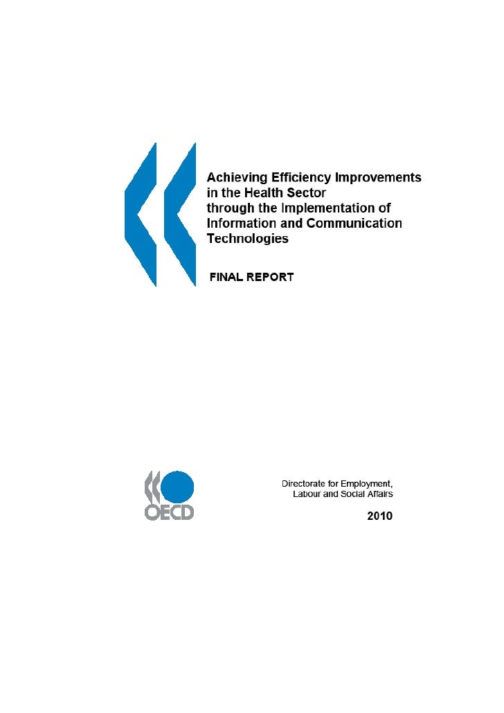 2010 OCDE Achieving Efficiency Improvements in the Health Sector through the implementation of Information and Communication Technologies
