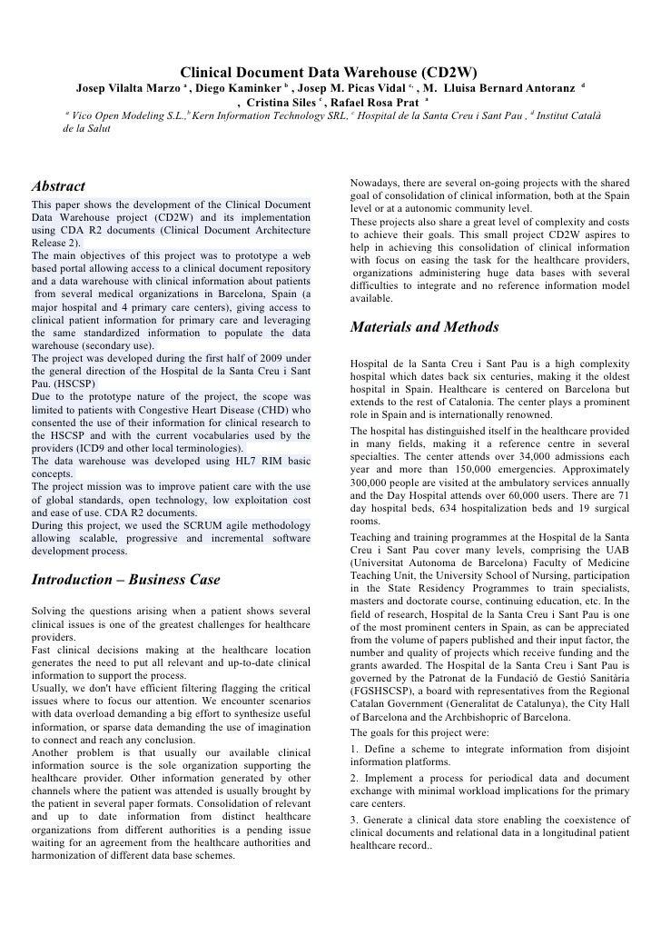 Clinical Document Data Warehouse (CD2W)            Josep Vilalta Marzo a , Diego Kaminker b , Josep M. Picas Vidal c, , M....