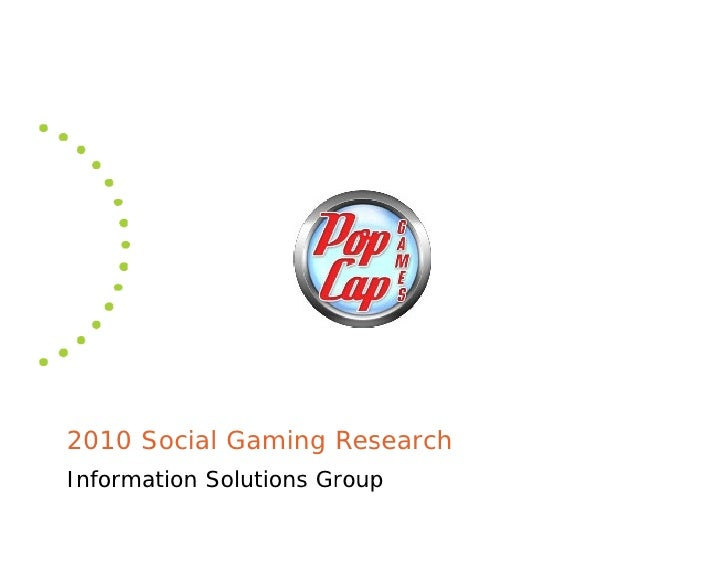2010 Social Gaming Research Information Solutions Group