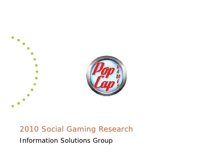 Social gaming research 2010