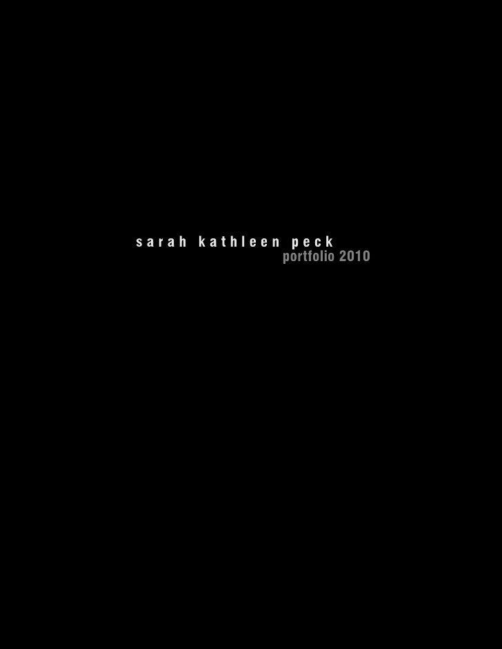 Sarah Kathleen Peck Portfolio 2010