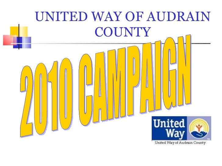 UNITED WAY OF AUDRAIN COUNTY 2010 CAMPAIGN