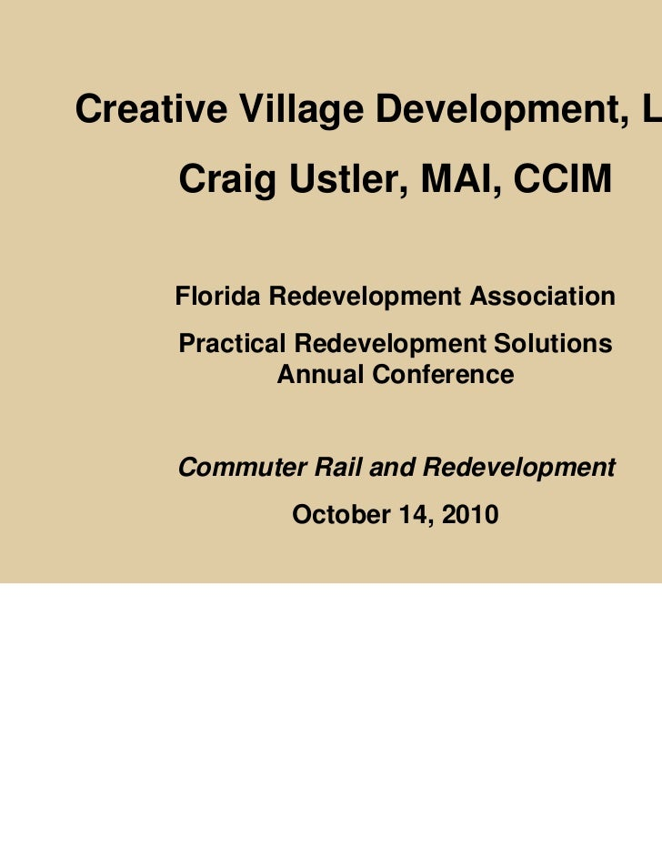 Commuter Rail and Redevelopment by Craig Ustler