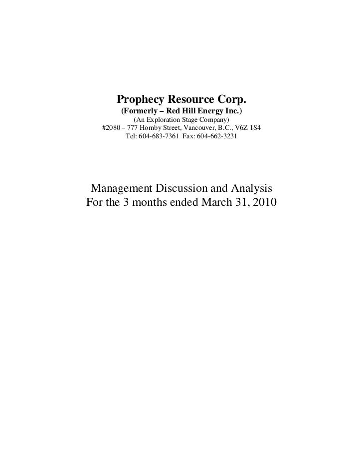 Prophecy Resource Corp.         (Formerly – Red Hill Energy Inc.)             (An Exploration Stage Company)   #2080 – 777...