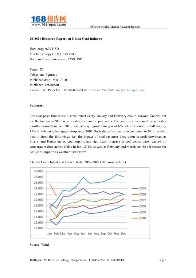 168Report-China Market Research Reports 2010Q1 Research Report on China Coal Industry Hard copy :899 USD Electronic copy (...