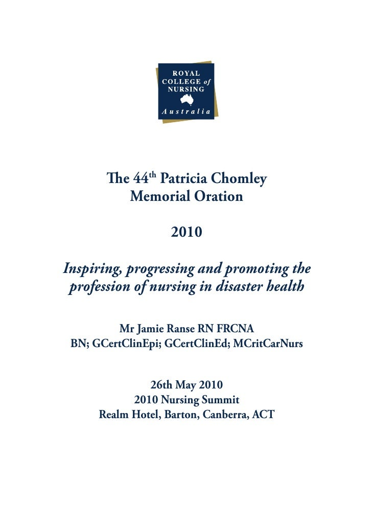 The 44th Patricia Chomley           Memorial Oration                     2010  Inspiring, progressing and promoting the  p...