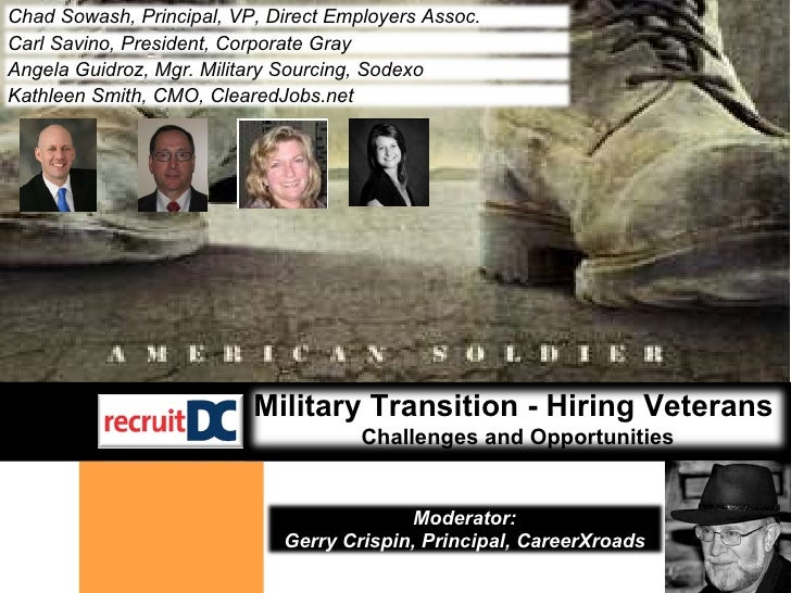 Chad Sowash, Principal, VP, Direct Employers Assoc. Military Transition - Hiring Veterans  Challenges and Opportunities Ca...