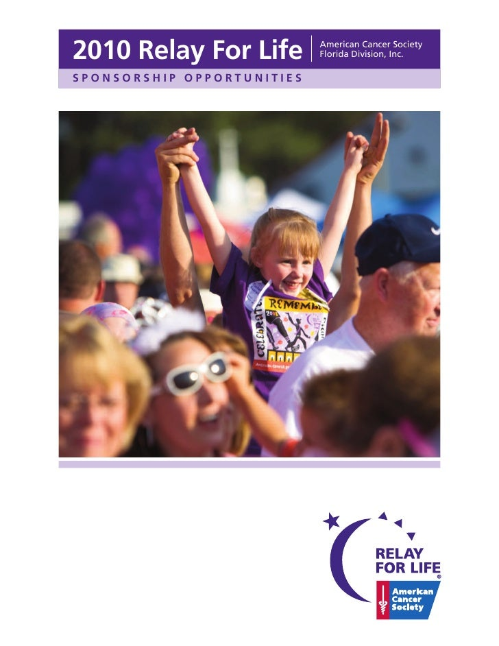 2010 Relay For Life         American Cancer Society                             Florida Division, Inc.  SPONSORSHIP OPPORT...