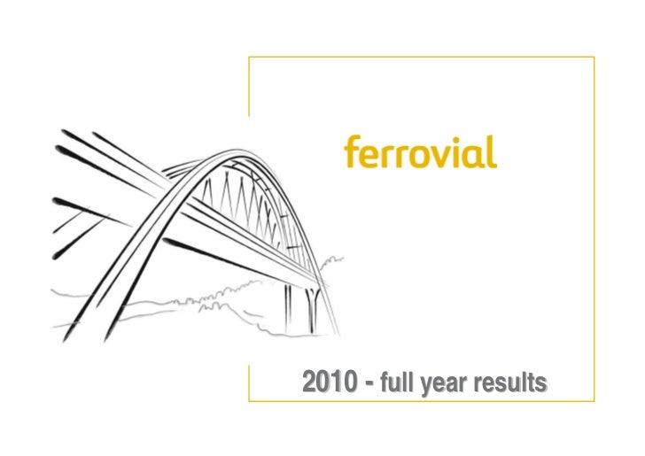 Ferrovial 2010 Results Presentation