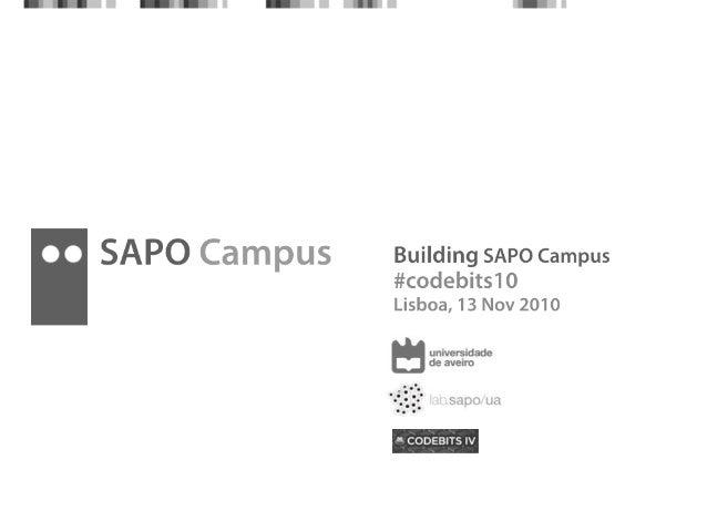Building SAPO Campus