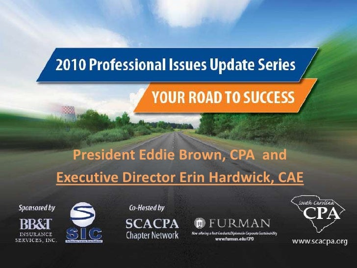 SCACPA 2010 Professional Issues Update