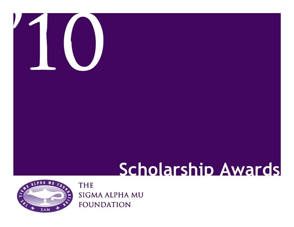 Scholarship Awards The Sigma Alpha Mu Foundation