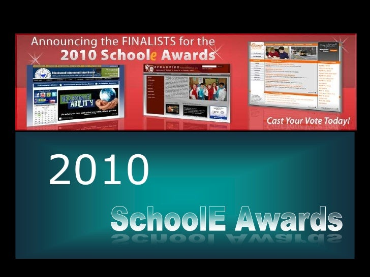 2010<br />SchoolE Awards<br />School Awards<br />
