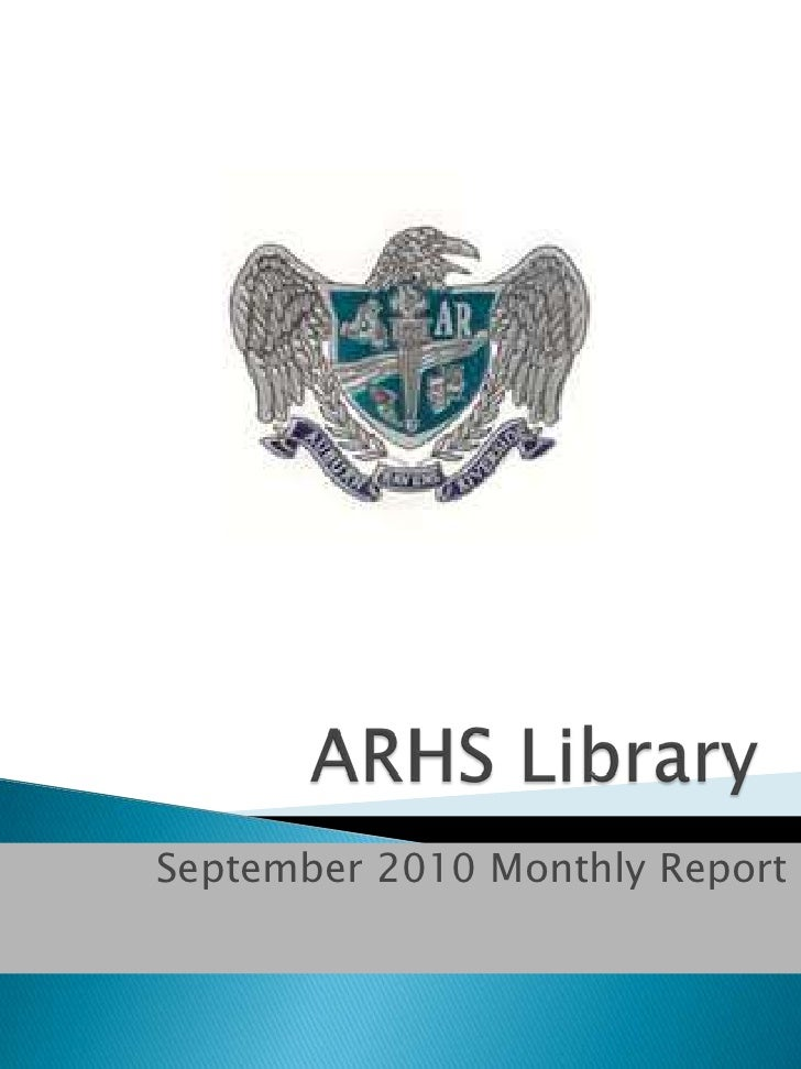 ARHS Library<br />September 2010 Monthly Report<br />
