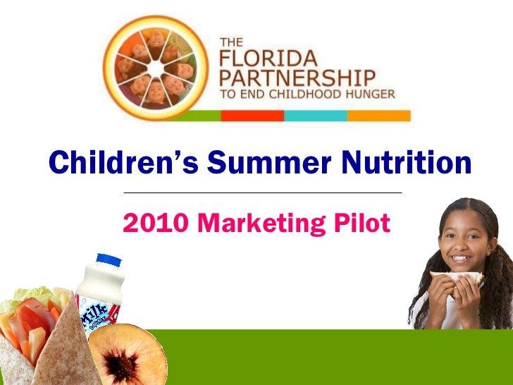 Children's Summer Nutrition 2010 Marketing Pilot