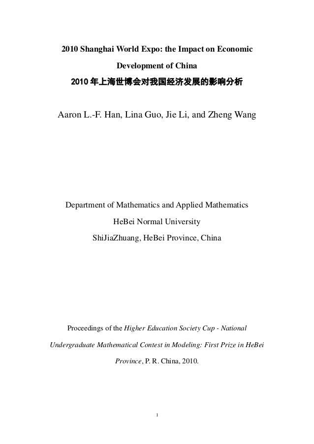 1 2010 Shanghai World Expo: the Impact on Economic Development of China 2010 年上海世博会对我国经济发展的影响分析 Aaron L.-F. Han, Lina Guo,...