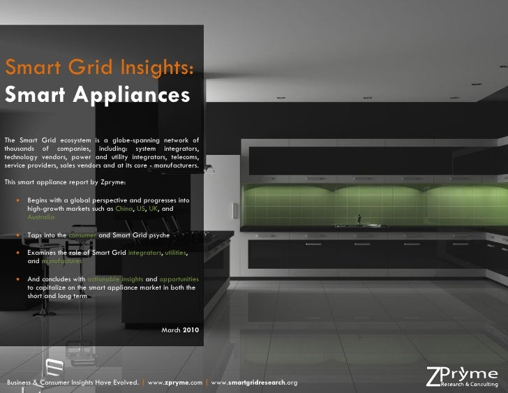Smart Grid Insights: Smart Appliances The Smart Grid ecosystem is a globe-spanning network of thousands of companies, incl...