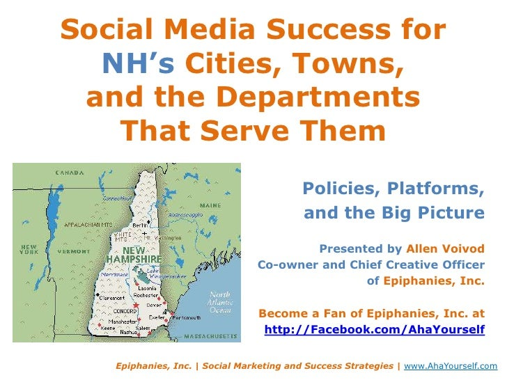 Social Media Success for NH's Cities, Towns,and the Departments That Serve Them<br />Policies, Platforms, <br />and the Bi...