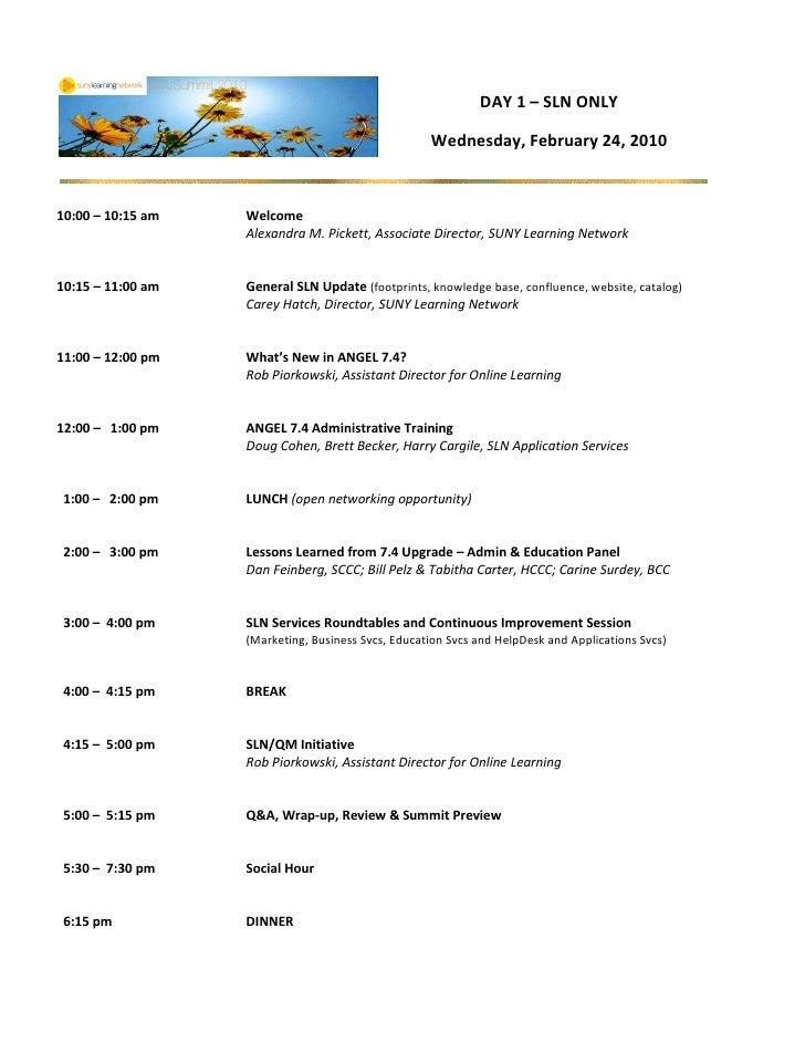 DAY 1 – SLN ONLY                                                      Wednesday, February 24, 2010    10:00 – 10:15 am   W...