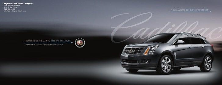 2010 cadillac srx brochure heyward allen motor company for Cadillac motor car company