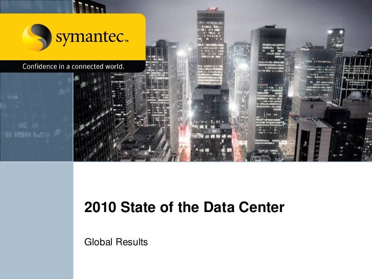 2010  State Of The  Data  Center