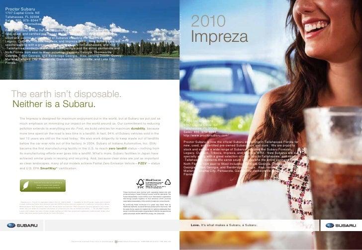 2010     Impreza    Proctor Subaru 1707 Capital Circle. NE Tallahassee, FL 32308 Sales: 866- 979- 6044 http://www.proctors...
