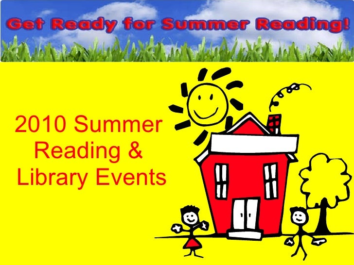 2010 Summer Reading &  Library Events