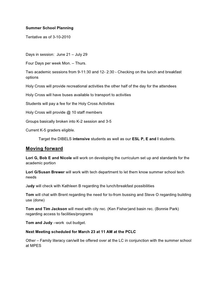 Summer School Planning  Tentative as of 3-10-2010    Days in session: June 21 – July 29  Four Days per week Mon. – Thurs. ...