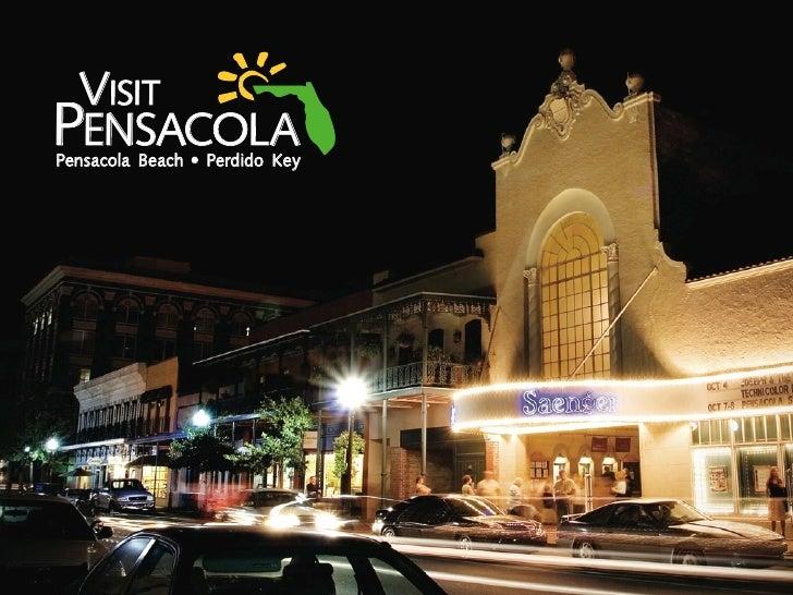 VISIT PENSACOLA Pensacola Beach • Perdido Key