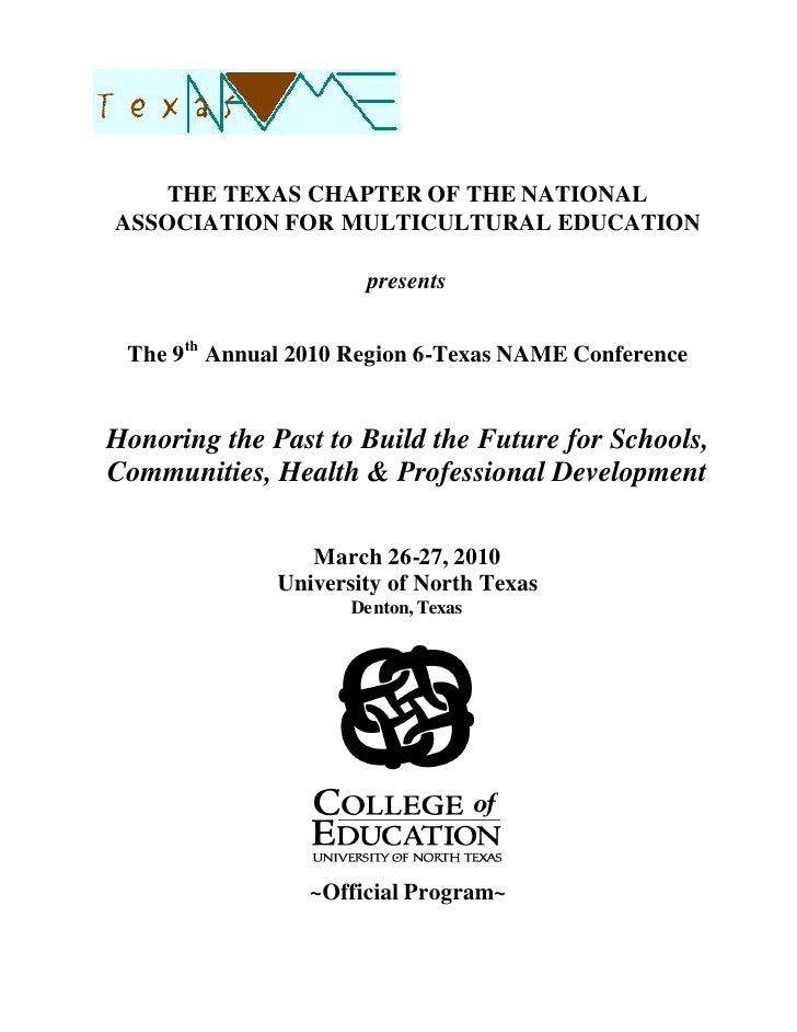 THE TEXAS CHAPTER OF THE NATIONALASSOCIATION FOR MULTICULTURAL EDUCATION                      presents The 9th Annual 2010...