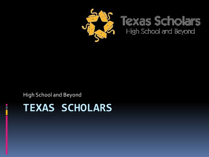 2010 Texas Scholars Presentation