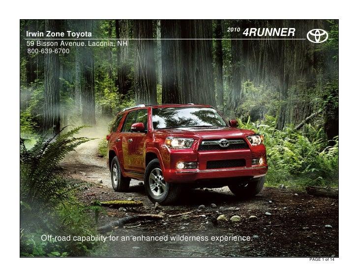 2010 Irwin Zone Toyota                                            4RUNNER 59 Bisson Avenue. Laconia, NH 800-639-6700      ...