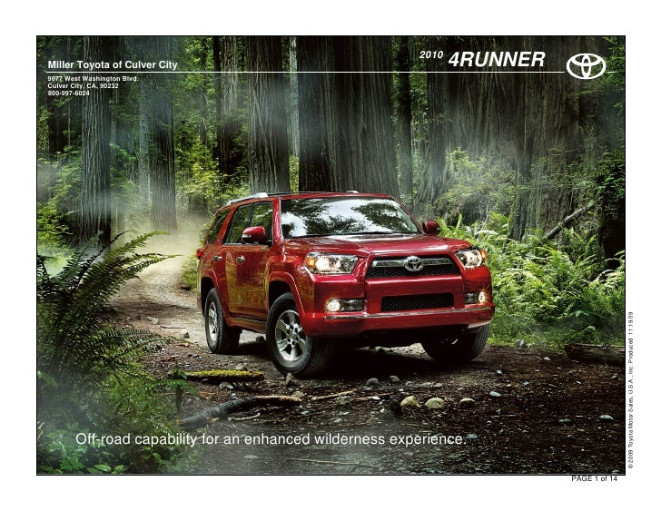 2010 Miller Toyota of Culver City                                    4RUNNER 9077 West Washington Blvd. Culver City, CA, 9...