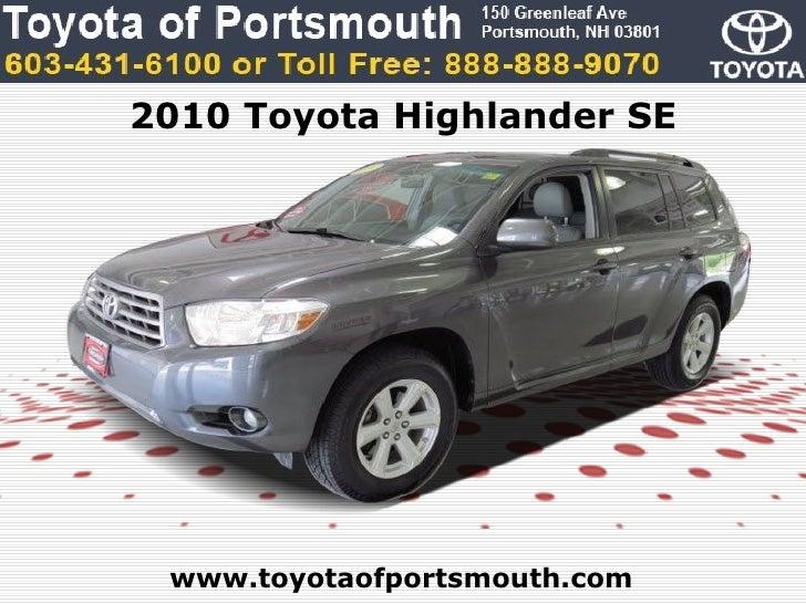 2010 Toyota Highlander SE www.toyotaofportsmouth.com