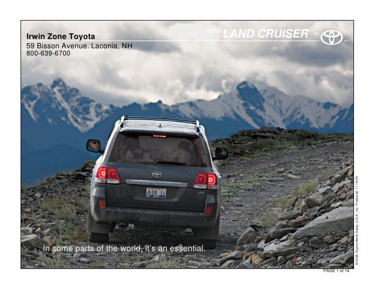 2010 Irwin Zone Toyota                                           LAND CRUISER 59 Bisson Avenue. Laconia, NH 800-639-6700  ...